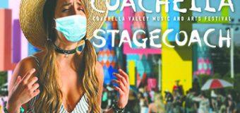 Funcionario de Salubridad del Condado  de Riverside ordena la Cancelación de los  Festivales Musicales Coachella y Stagecoach