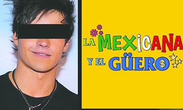 ¡Es oficial! Televisa saca a Eleazar Gómez de  telenovela 'La mexicana y el güero' tras detención